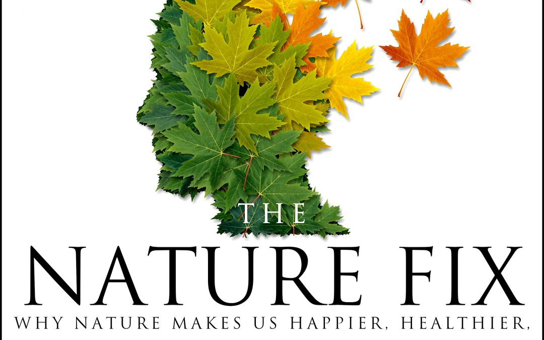 Book Review: The Nature Fix by Florence Williams.
